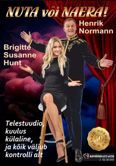 Henrik Normanni juubelietendus ''NUTA või NAERA!'' (03.10 asendus)
